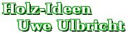 Holz-Ideen Uwe Ulbricht Logo
